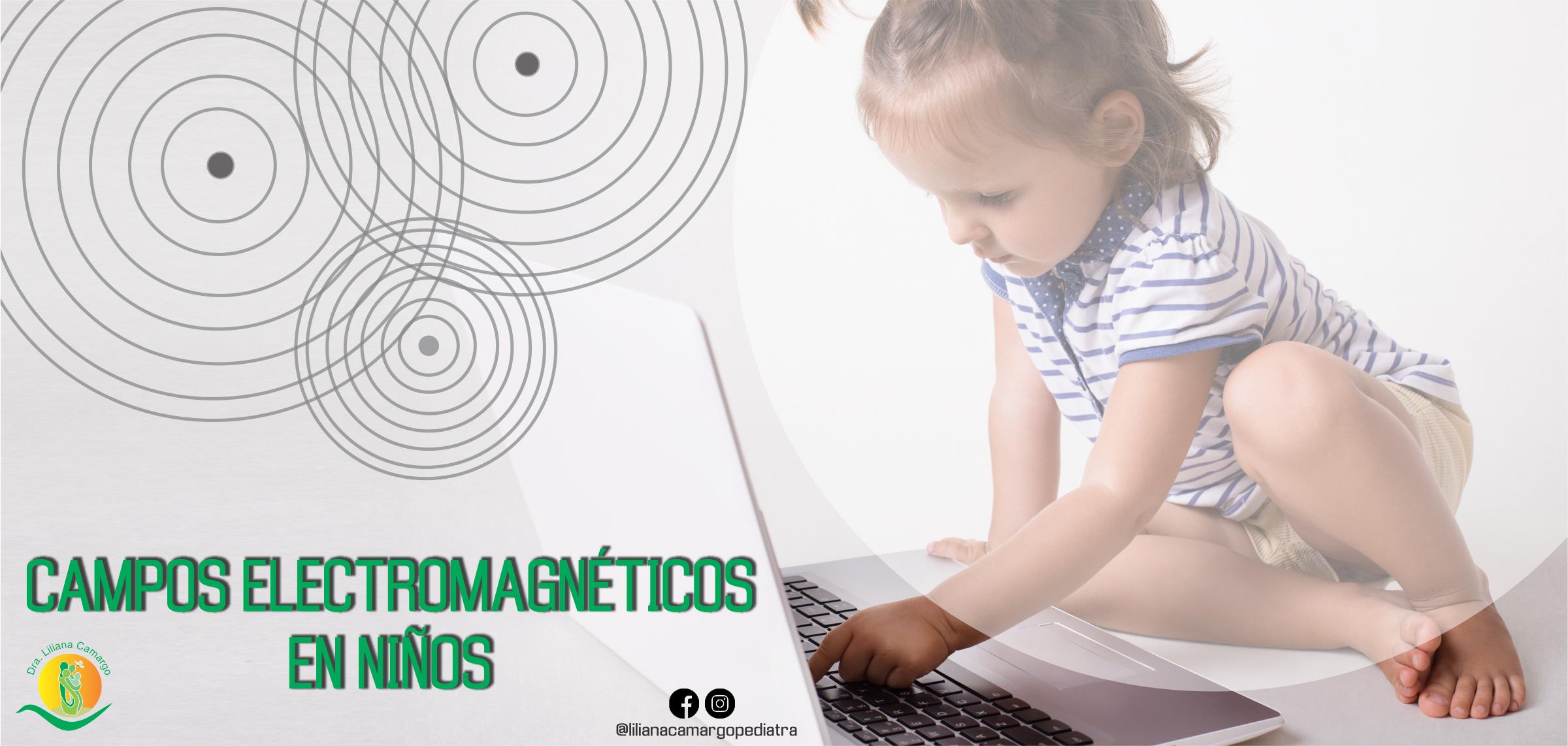 Efectos del electromagnetismo en los niños